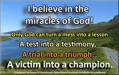 Thank you God for my life and all it's miracles!