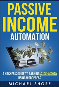 """A truly """"set it and forget it"""" business model that requires only only a few hours of setup to bring in a never ending stream of passive income, using nothing but Wordpress! Electronic Books, Business Money, Passive Income, Good Books, Wordpress, Kindle, Forget, Affiliate Marketing, Blogging"""