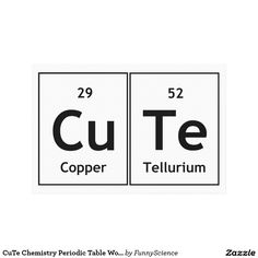 Cute Copper Tellurium Elements Words Gifts on Zazzle Periodic Table Humor, Periodic Table Words, Chemistry Periodic Table, Tumblr Stickers, Cute Stickers, Laptop Stickers, Physics Jokes, Love Wallpaper Backgrounds, Science Classroom Decorations
