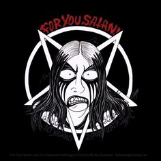 """Feel free to join my official For You Satan!© fan club here on Deviantart: For You Satan is a satanic Black Metal parody created by me """"Satanen (Perkele) aka Cecilia.M"""". The very first For You..."""