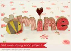 KIT Bee Mine Saying Wood Project