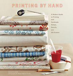 Printing by Hand. Lena Corwin.