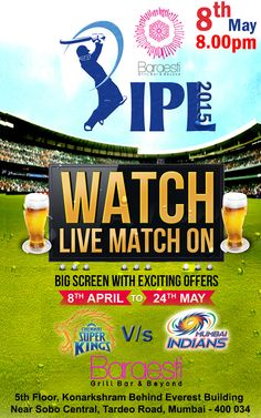Watch live #CSK v/s #MI at 8:00 pm at Baraesti- Grill Bar and Beyond.Enjoy flat 25% off on Imported/Indian Liquor as Per Present Day Category from 06:30pm - 01:30am. Reserve your table :98678800369/9967165022
