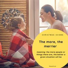 Christmas idioms, anyone? Idioms, Learn English, Good Things, People, Christmas, Languages, Yule, Learning English, Navidad