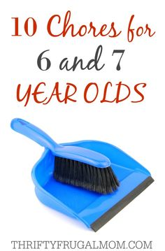Want to help your child learn responsibility and important life skills? Here are 10 chores that your 6 or 7 yr. old should easily be able to do by themselves. Includes helpful tips!