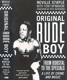 2 tone original rude boy neville staple a life of crime and music from borstal to the specials Dub Music, Music Film, Rock And Roll, Ska Punk, Skin Head, Jamaican Music, Life Of Crime, Cinema, Boy Images