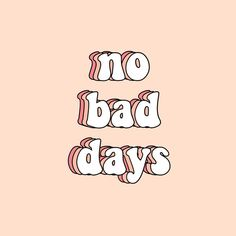 'no bad days sticker' Sticker by Olivia Lieu - 5016 Wallpaper Wallpaper Collage, Words Wallpaper, Wallpaper Quotes, Tumblr Iphone Wallpaper, Iphone Background Wallpaper, Aesthetic Iphone Wallpaper, Disney Wallpaper, Bedroom Wall Collage, Photo Wall Collage