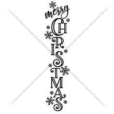 design Merry Christmas - vertical Christmas SVG for long door sign - SoFontsy Merry Christmas Images, Christmas Vinyl, Christmas Porch, Christmas Quotes, Christmas Design, Rustic Christmas, Christmas Crafts, Christmas Decorations, Christmas Fonts