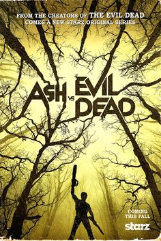 Chrichton's World: Review Ash vs Evil Dead (2015 - ): This is how the...