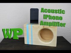 How to make a Acoustic iPhone Amplifier - YouTube