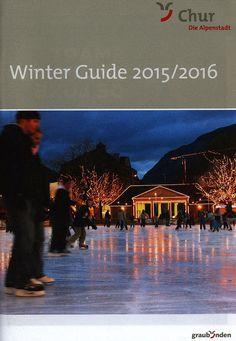 https://flic.kr/p/DZLJjg | Chur Winter Guide 2015-2016; Graubünden, Switzerland | tourism travel brochure | by worldtravellib World Travel library