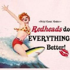 Amen!!!  This is why men love redheads, we out rank everyone else.