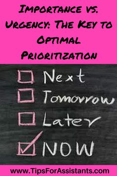 No matter what type of assistant role you are in, an essential skill to have is being able to prioritize your to-do list. In order to prioritize correctly, it is essential to understand the difference between importance and urgency.