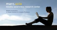 MARC.UCLA: Mindful Awareness Research Center