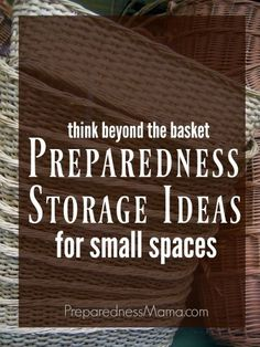 Preparedness storage ideas for small spaces. Think outside the basket | PreparednessMama