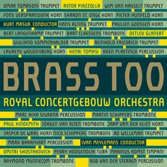 Brass Of The Royal Concertgebouw Orchestra - Brass Too
