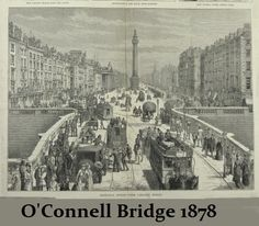 Sackville Street from Carlisle Bridge in 1878 Dublin Street, Dublin City, Old Pictures, Old Photos, Vintage Photos, Irish Independence, Scotland History, Father Time, Photo Engraving