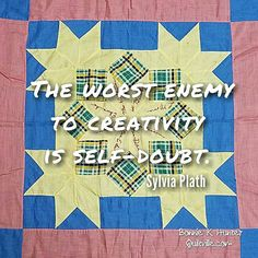 Knock out the self-doubt and get down to it! Our creativity increases by DOING…