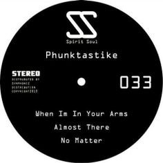 Phunktastike  - When I'm In Your Arms EP