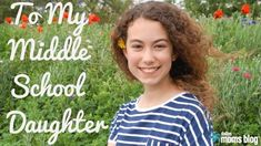 What I Want My Daughter to Know as She Starts Middle School | Dallas Moms Blog