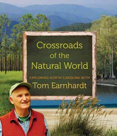 Crossroads of the World: Exploring North Carolina with Tom Earnhardt