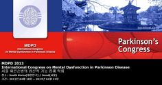 MDPD 2013 International Congress on Mental Dysfunction in Parkinson Disease 서울 파킨슨병의 정신적 기능 장해 학회