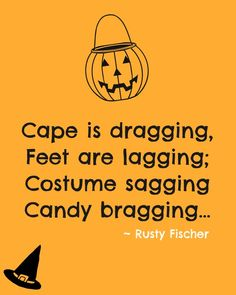 A Halloween poem Candy Poems, Halloween Poems, Creepy Movies, Little Pumpkin, Little Monsters, Hallows Eve, Fall Season, I Am Happy, Favorite Holiday