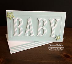 Baby Cards Stampin Up Large Letters Baby Card Idea - Rosanne Mulhern Baby Card Messages, Bebe 1 An, Alphabet Cards, Baby Christening, New Baby Cards, Baby Shower Cards, Large Letters, Card Kit, Kids Cards