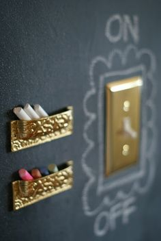 For chalkboards or chalkboard walls - use a few upside-down drawer pulls for little chalk holders, and change out the switch plates to match