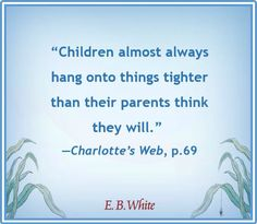Charlottes Web Charlottes Web Quotes, Famous Quotes, Me Quotes, Favorite Quotes, Favorite Things, Children's Literature, Life Advice, Family Love, Kids And Parenting