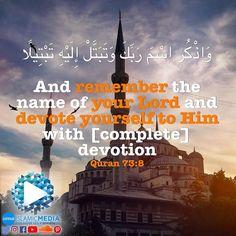 وَاذْكُرِ اسْمَ رَبِّكَ وَتَبَتَّلْ إِلَيْهِ تَبْتِيلًا   And remember the name of your Lord and devote yourself to Him with [complete] devotion. 73:8   #imedia #imediaau #islamicmedia #islamic #media #reminder #quran #koran #uma #unitedmuslimsofaustralia #remember #lord #devotion #devoted #name #islam #muslim #religion
