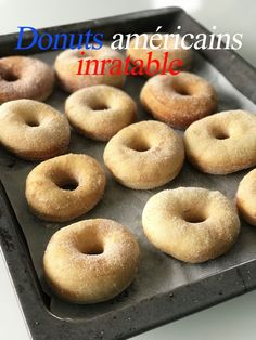 Donuts amricains inratables Je suis gourmande Mais je me soigne ! Easy Donut Recipe, Baked Donut Recipes, Baking Recipes, Soup Recipes, Cookie Recipes, Dessert Recipes, Delicious Donuts, Delicious Cake Recipes, Yummy Cakes