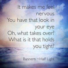 Banners ~Half Light