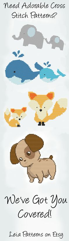 Find Cute Cross Stitch Patterns at LeiaPatterns on Etsy! Elephants, Whales, Foxes, Puppies, and much more! These counted cross stitch patterns are simple and perfect for nurseries, baby decor, or for everyday cross stitching! www.etsy.com/...