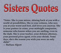 515 Best Sisters Images Sisters Sister Qoutes Big Sisters