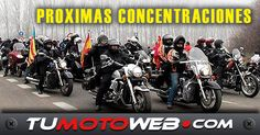 TOMA NOTA..!! Próximas Concentraciones Moteras. Buena ruta compañer@s..!! #Tumotoweb #EventosTMW #NoticiasTMW #Motos #Motorcycles #Bikers