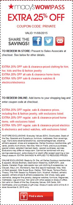 Pinned November 8th: Extra 25% off today at #Macys or online via promo code PRIVATE #coupon via The #Coupons App