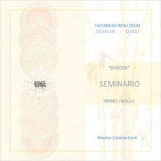Corso Reiki - I Livello (Shoden) - Hayabusa Reiki Dojo