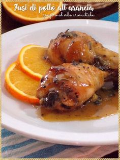 Fusi hudi pollo all'arancia, zenzero ehuertad erbe aromiche (Orange Chicken Drumsticks, ginger and herbs) Meat Recipes, Chicken Recipes, Cooking Recipes, Healthy Recipes, Pollo Chicken, Fried Chicken, Perfect Food, Food Inspiration, Italian Recipes