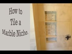 Tiling a Shower Niche (Step-by-Step) -- by Home Repair Tutor - YouTube