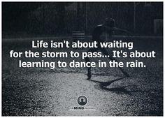 Learn to dance in the rain   - lmvus.com