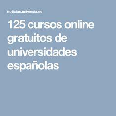 125 cursos online gratuitos de universidades españolas