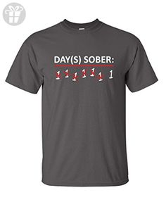 Days Sober Adult Humor Offensive Beer Drinking Sarcastic Very Funny T Shirt M Charcoal - Funny shirts (*Amazon Partner-Link)