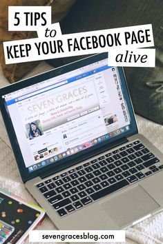 Seven Graces: 5 Tips to Keep Your Facebook Page Alive. Better Blogging Blog Tour. How to utilize your Facebook page.