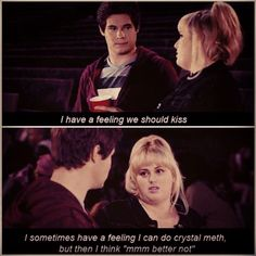Pitch Perfect, Fat Amy is hilarious