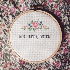 "5"" Not Today, Satan Cross Stitch"