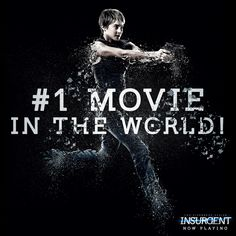 THANK YOU for making #Insurgent the #1 in the WORLD! See it today: http://insur.gent/tix