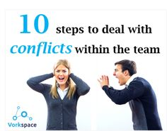 10 important steps to deal with conflicts within the team