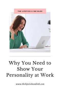 Read on for some ways of how you can highlight your personality in the workplace! #personalbrand #workplaceculture #careeradvice #personality