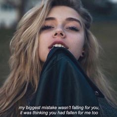 My biggest mistake wasn't falling for you,it was thinking you had fall for me too. Bitch Quotes, Sassy Quotes, Badass Quotes, Mood Quotes, Qoutes, Deep Quotes, Inspirierender Text, Grunge Quotes, Tumblr Quotes